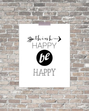 Think Happy Be Happy Motivational Inspirational Quote Print, wall art ...