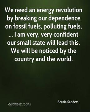 Bernie Sanders - We need an energy revolution by breaking our ...