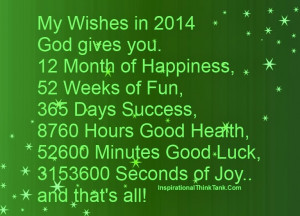 My Wishes in 2014 God gives you. 12 Month of Happiness, 52 Weeks of ...