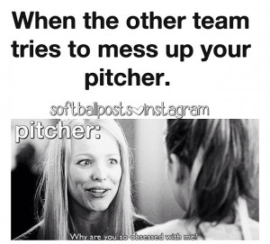 Softball Pitcher Quotes Cheering, so, are, softball,