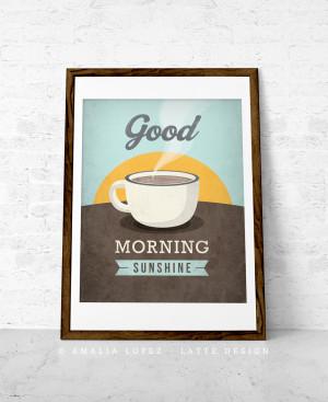 Good Morning Sunshine Coffee Good morning sunshine coffee
