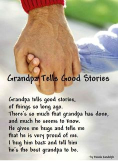 Grandpa Tells Good Stories - original poem by Pamela Randolph (Arizona ...