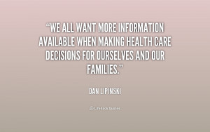 We all want more information available when making health care ...