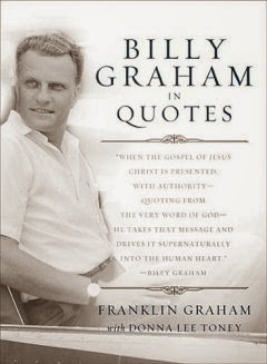 billy graham in quotes by franklin graham with donna lee toney is an ...