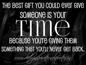Giving Your Time Quotes