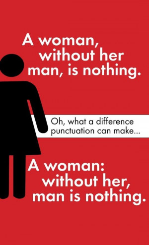 LOVE it! Because punctuation matters, and because the second half is ...