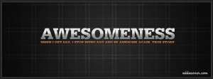 Awesomeness Facebook Cover