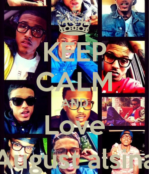 Keep Calm And Love August...