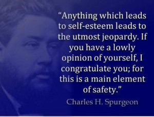 Charles Spurgeon and Self Esteem