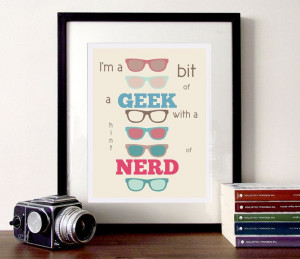 ... Illustration quote A3 poster print Nerd or Geek. £14.00, via Etsy