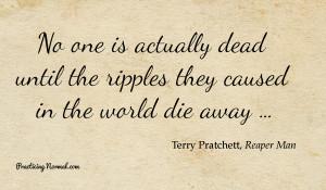 quote from terry pratchett s death so true terry pratchett