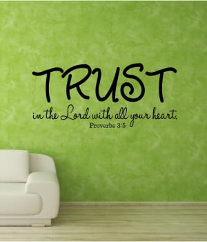 Bible Quotes Faith Trust God ~ Bible Quotes About Faith And Trust ...