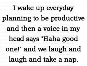 wake up everyday planning to be productive