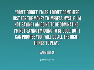 Dont Forget Quotes
