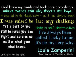 random Louie Zamperini quotes from his memoir Devil At My Heels