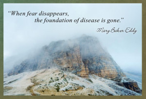 ... fear disappears, the foundation of disease is gone.
