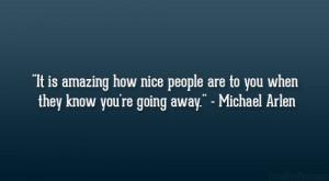 Michael Arlen Quote