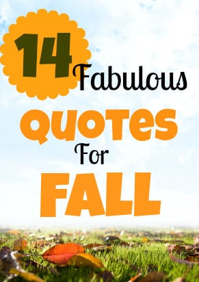 Fall is here! Click through to check out these 14 fabulous quotes for ...