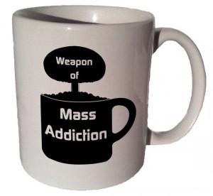 Weapon of Mass Addiction 11 oz coffee tea mug by MrGoodMug on Etsy, $ ...