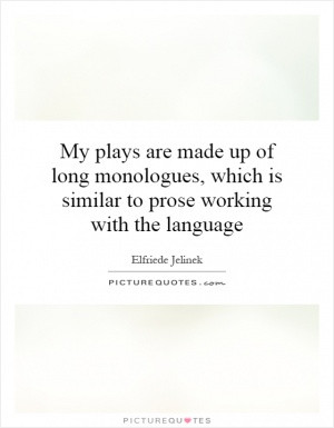 See All Elfriede Jelinek Quotes