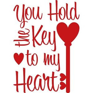 YOU-HOLD-THE-KEY-TO-MY-HEART-Wall-Decal-Quote-Words-Lettering-Decor ...
