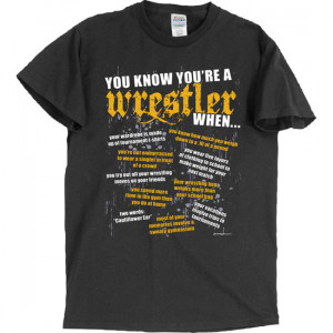 Wrestling Sayings For T Shirts Sport this wrestling tee if