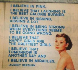 Audrey Hepburn Quote: I believe in pink