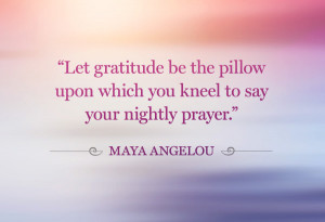 Maya Angelou gratitude quote