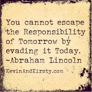 Responsibility quotes, motivational, sayings, brainy
