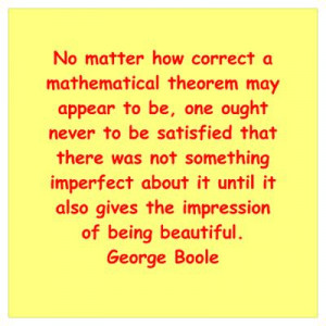 CafePress > Wall Art > Posters > George Boole quote Wall Art Poster