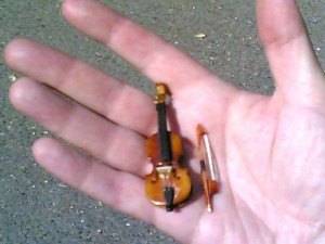 Here, the worlds smallest violin is playing for you.