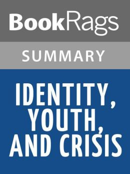 Identity, Youth and Crisis by Erik Erikson l Summary & Study Guide