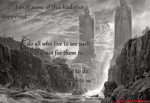 wish none quot Tolkien The best quotes sayings