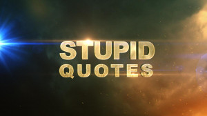 Stupid Quotes (OFFICIAL) - screenshot