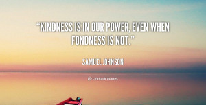 Kindness Quotes Our Power