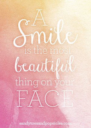 ve always believed that a smile is the most