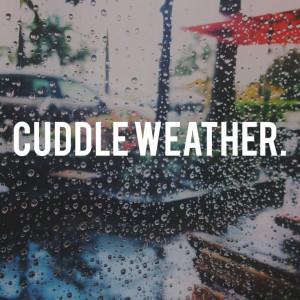 Rainy Days Cuddling Tumblr Cuddle weather + rainy day