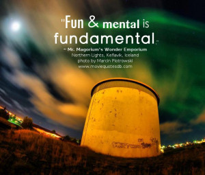 fun mental is fundamental mr magorium s wonder emporium northern ...