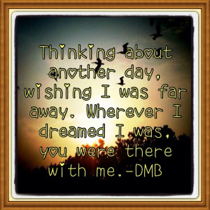Dave Matthews quote.