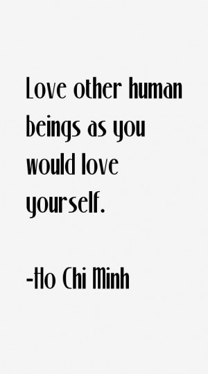 Ho Chi Minh Quotes & Sayings