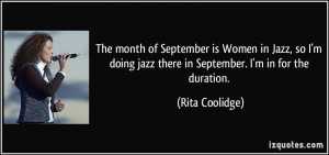The month of September is Women in Jazz, so I'm doing jazz there in ...