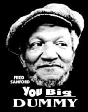 dirty dead quote fred sanford fred sanford