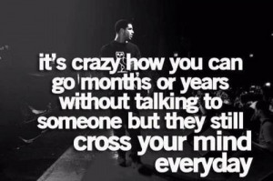 crazy love quotes it s crazy how you can go months or years without ...