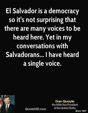 El Salvador is a democracy so it's not surprising that there are many ...