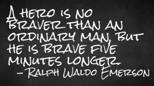 Inspirational Quote by Ralph Waldo Emerson on Bravery