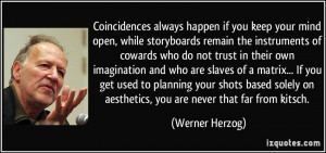 More Werner Herzog Quotes
