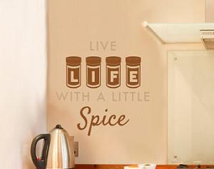 Kitchen Quote Life Spice - Wall Dec al Custom Vinyl Art Stickers ...