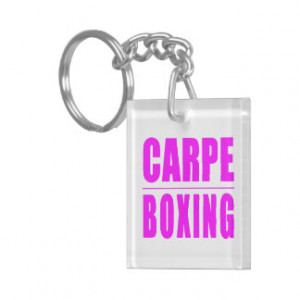 Funny Girl Boxers Quotes : Carpe Boxing Keychain