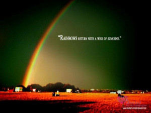 Rainbows return with a wish