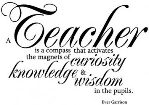 Teacher Quote Sayings Wise Ever Garrison 4506